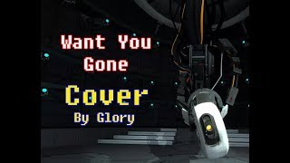 Glory - Want You Gone (Cover)