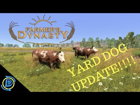 (Family Friendly) Farmers Dynasty | #81 | Yard Dog Update | How to get the dog |