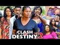 CLASH OF DESTINY SEASON 2 - (New Hit Movie) - Chizzy Alichi 2020 Latest Nigerian Nollywood Movie