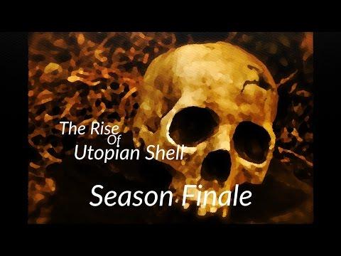 The Rise Of Utopian Shell | Season Finale Trailer