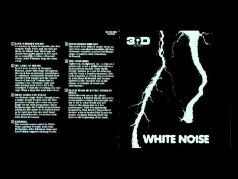 The White Noise An Electric Storm 6 The Visitation