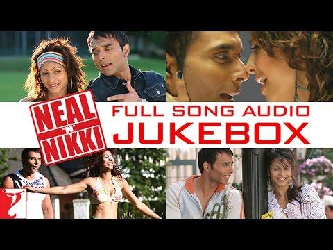 Neal 'n' Nikki Full Song Audio Jukebox   Salim   Sulaiman   Uday Chopra   Tanisha Mukherjee