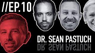 Episode 10: Dr. Sean Pastuch
