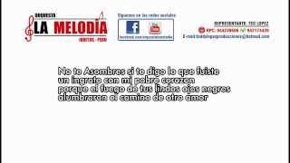 ORQUESTA LA MELODIA - AMOR DE MIS AMORES (2014) CON LETRA