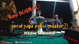 Wulidal Musharof | Semua Pakai Masker :v