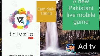 Trivzia - Pakistan's First Live Mobile Game show 2018