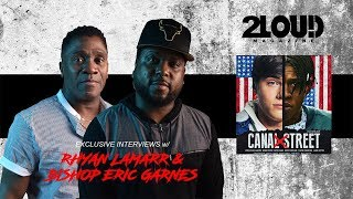 Canal Street Movie-Rhyan Lamarr x Bishop Garnes Interview