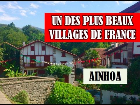 PAYS BASQUE AINHOA : Visite d'un des plus BEAUX VILLAGES DE FRANCE - YouTube