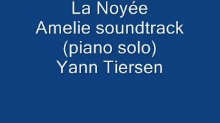 Mercuzio Pianist - La Noyée - Amelie soundtrack (piano solo) by Yann Tiersen