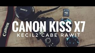 Review singkat dan hasil photo canon kiss x7 #kecil2 cabe rawit