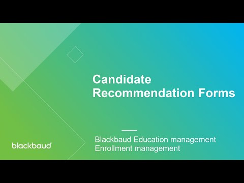 Blackbaud EMS: Using Candidate Recommendation Forms