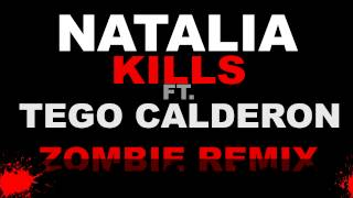 Natalia Kills Ft. Tego Calderon - Zombie Remix