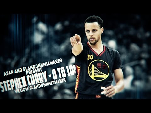 Stephen Curry  - 0 to 100 [A$AP]