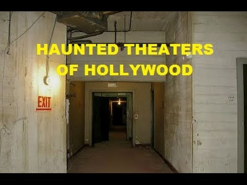 Haunted Theaters Of Hollywood / Celebrity Ghosts Documentary