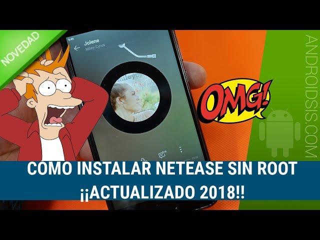 Cómo descarga e instalar Netease 2018 en Español y sin Root