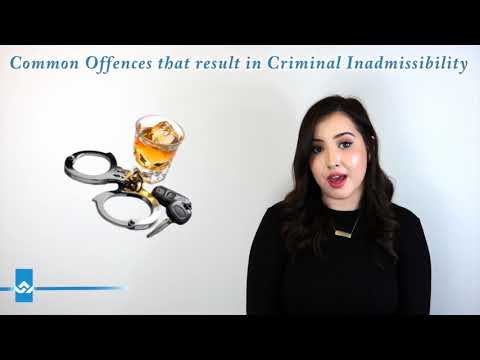 Common Offences that result in Criminal Inadmissibility