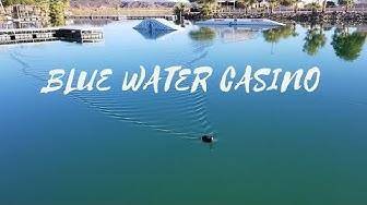 A Day at the Blue Water Casino - Parker AZ