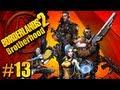Borderlands2 Pt.13 Brotherhood 4 player co-op