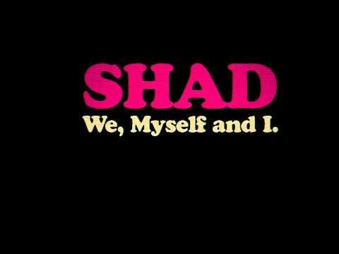 Shad - We, Myself & I (Trailer)