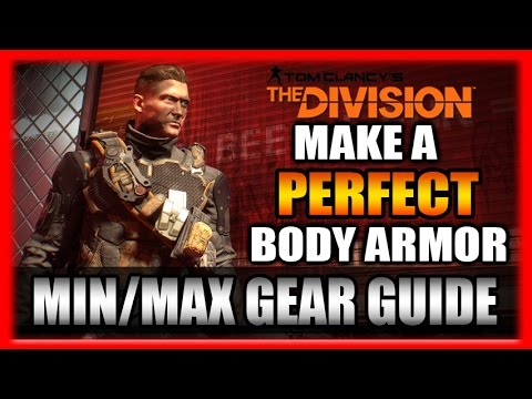Make Your Perfect Body Armor! Min/Max Gear Guide! The Division Survival Guide #9