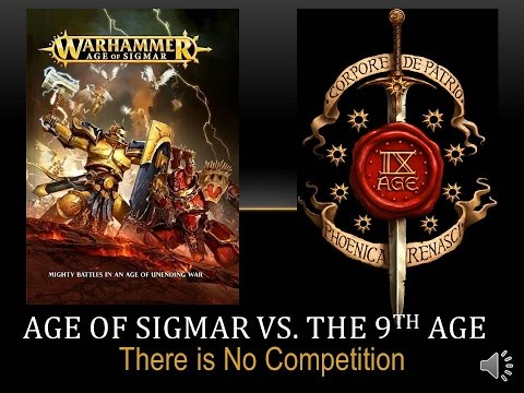 Age of Sigmar vs The 9th Age - There is no Competition