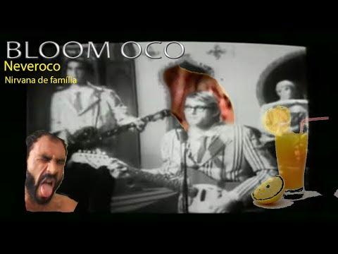 Nirvana de família - Bloom in oco Ft. Jailson Mendes e Paulo Guina