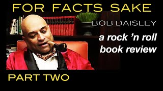 For Facts Sake | Bob Daisley Autobiography | Book Review (Part 2 of 2)