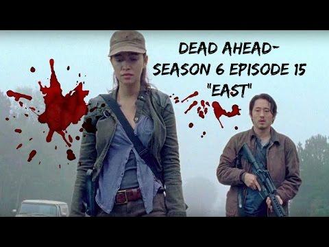Dead Ahead | The Walking Dead Season 6 Ep. 15 | Predictions