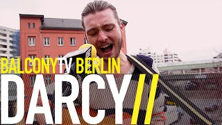 DARCY - THE COMMUNIST (BalconyTV)
