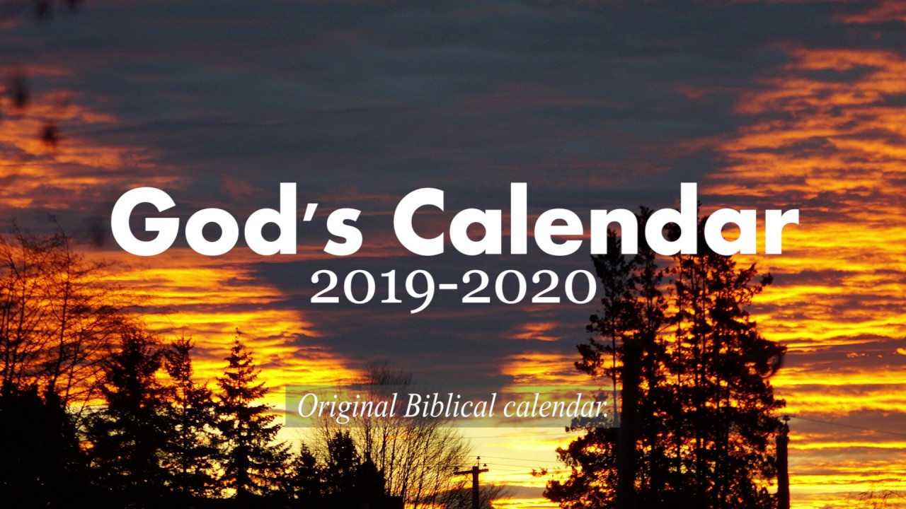 Biblical Calendar.Must See 2019 2020 God S Calendar New Moons Visible Sightings Original Biblical Calendar