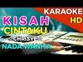 KISAH CINTAKU - Chrisye| KARAOKE HD - Nada Wanita