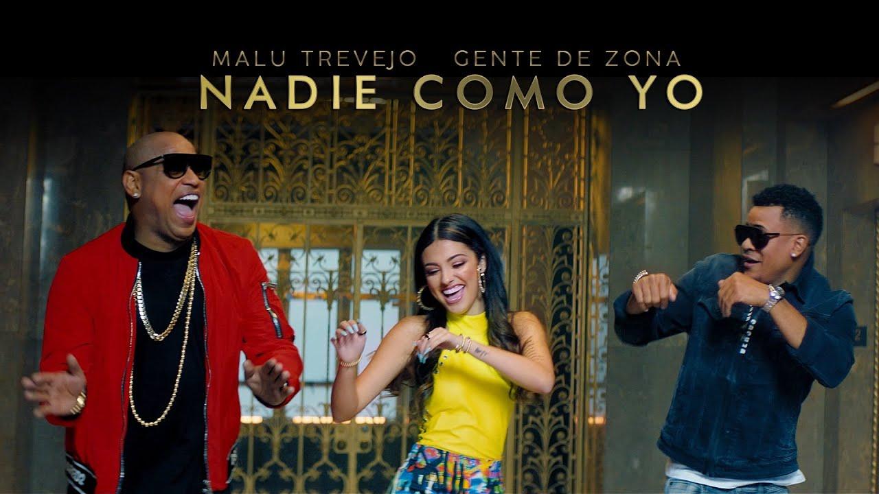 Malu trevejo and gente de zona u2013 nadie como yo official video