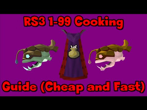 RS3: 1-99 Cooking Guide (Cheap and Fast Methods) - RuneScape