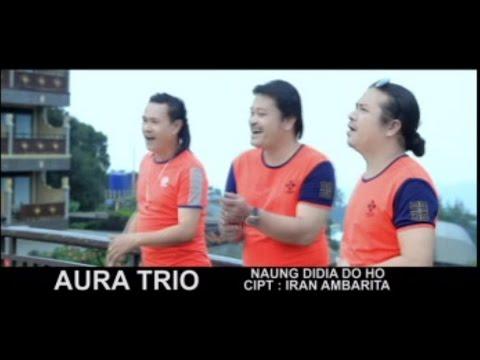 Lagu Batak Terbaru 2017 - AURA TRIO NAUNG DIDIA DOHO