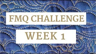 Free-Motion Challenge Quilting Along Week 1: Getting Started