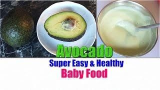 Avocado Baby Food +Avocado Benefits  Home Made Nepali Baby Food  Organic Baby Food  How-To Baby Food thumbnail