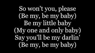 The Ronettes - Be My Baby (lyrics)