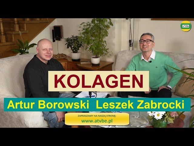 ROLA KOLAGENU W NASZYM ŻYCIU cz.1 Leszek Zabrocki STUDIO 2021