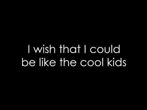 Echosmith - Cool Kids (lyrics)