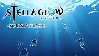 Stella Glow Soundtrack - Tuning