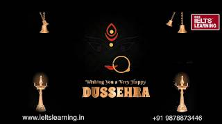 IELTS Learning Wishes You a Happy dussehra