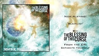Blacklist by The Blessing of This Curse (Full EP Stream)