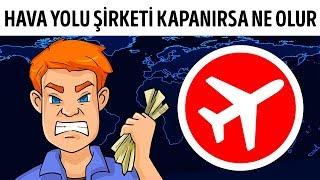 Hava Yolu Şirketi Kapanınca Ne Olur