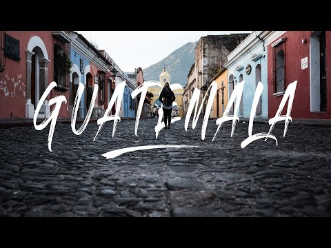 Travel To Guatemala 2018