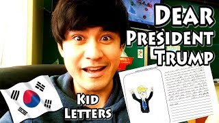 Dear President Trump : Korean Kid Letters to President Trump