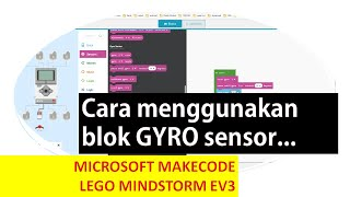 Lego Makecode Microsoft : Gyro Sensor