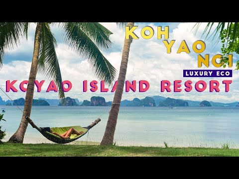 KOYAO ISLAND RESORT | Phuket, Thailand | Life Out Loud STAY