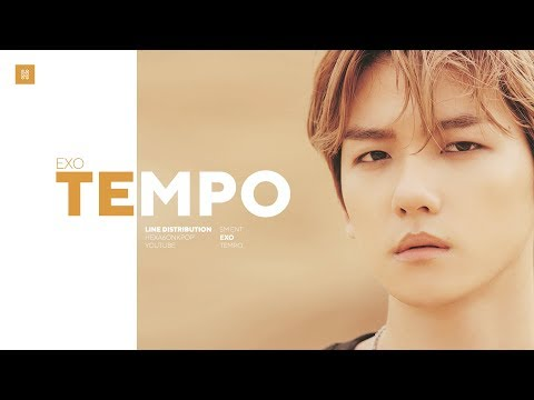 EXO - Tempo Line Distribution (Color Coded) | 엑소 - 템�