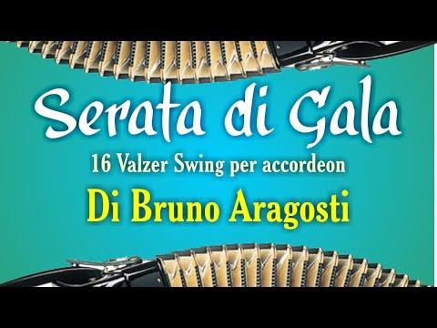 Bruno Aragosti - Serata di gala (valzer swing fisa)(accordion music)