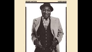 Muddy Waters Hard Again 1977 Full Album
